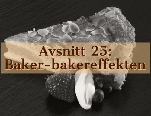 25 – Baker-bakereffekten